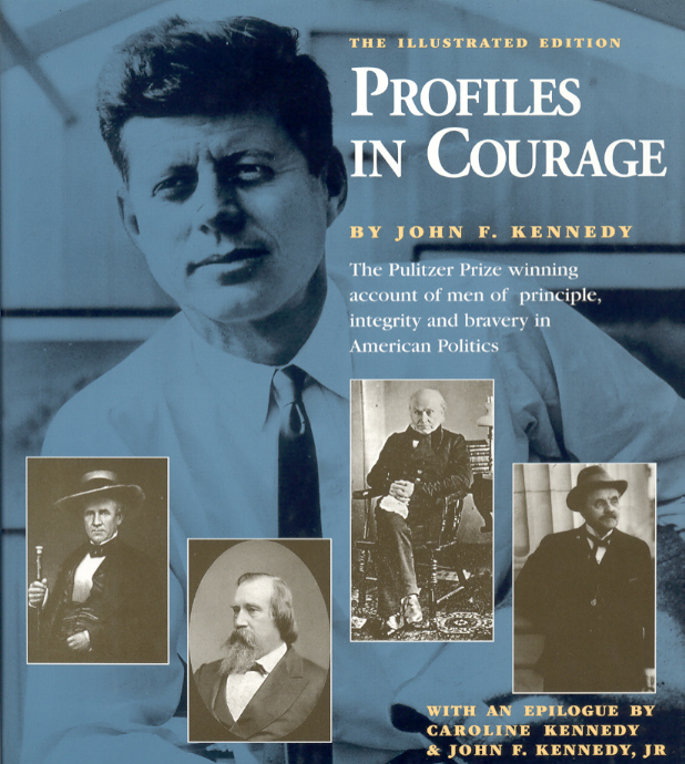 jfk profile in courage essay contest 700-100 word essay contest about an act of political courage by a us elected official that occurred during or after 1956 open to us high school students.