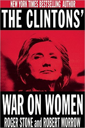 clintons-war-women-roger-stone-robert-morrow