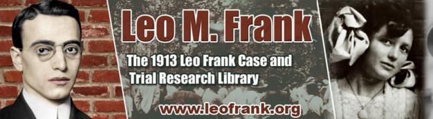 Leo Frank — Jewish B'nai B'rith sex criminal